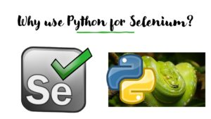 Why use Python for Selenium